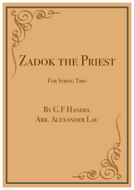 Zadok the Priest (for String Trio)