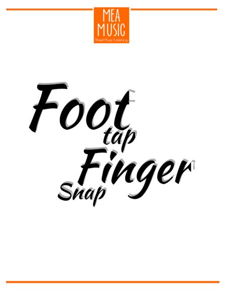 Foot Tap, Finger Snap