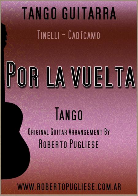 Por la vuelta - Tango (Tinelli - Cadicamo)