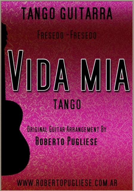 Vida mia - Tango (Fresedo - Fresedo)