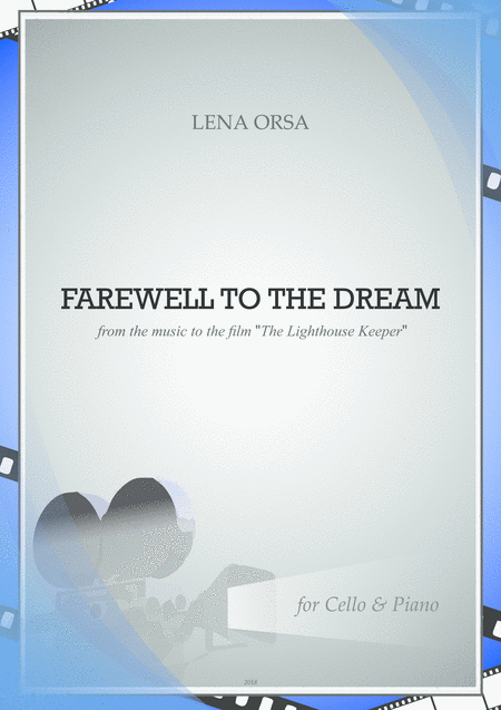 Farewell to the Dream from the music to the film 'The Lighthouse Keeper' for Cello & Piano