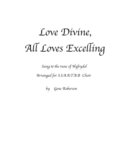 Love Divine   for SATB Choir Hyfrydol tune