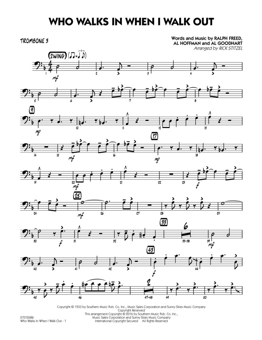 Who Walks In When I Walk Out? (Key: D minor) - Trombone 3