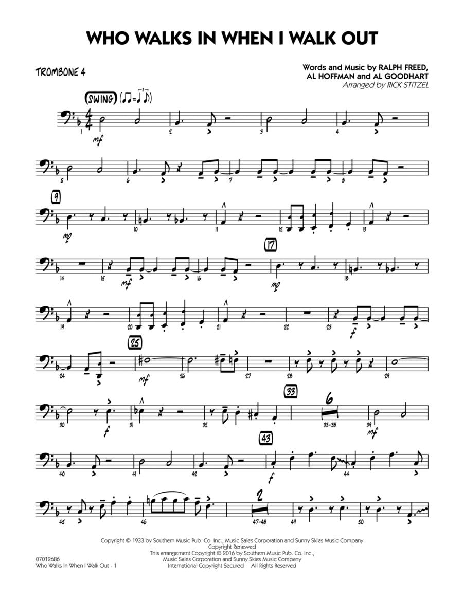 Who Walks In When I Walk Out? (Key: D minor) - Trombone 4