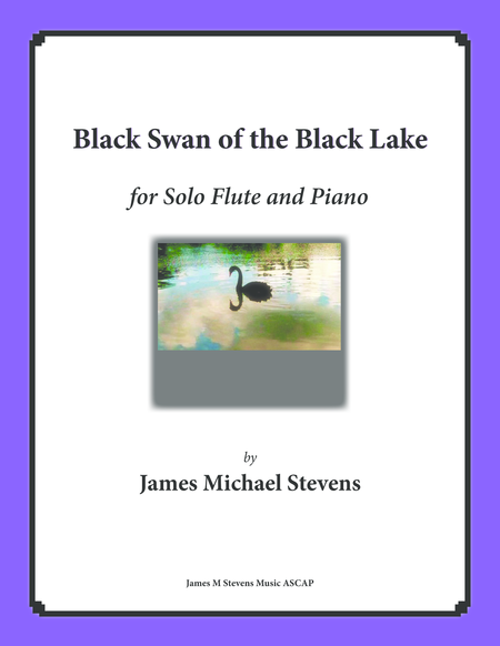 Black Swan of the Black Lake (Solo Flute & Piano)