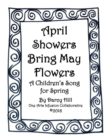 April Showers Bring May Flowers A Children's Song For Spring
