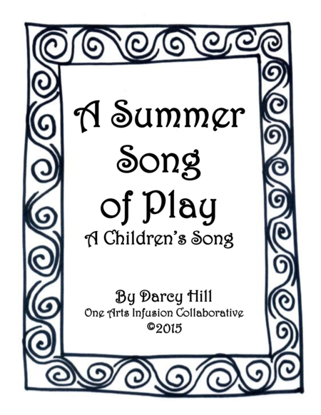 A Summer Song Of Play A Children's Song