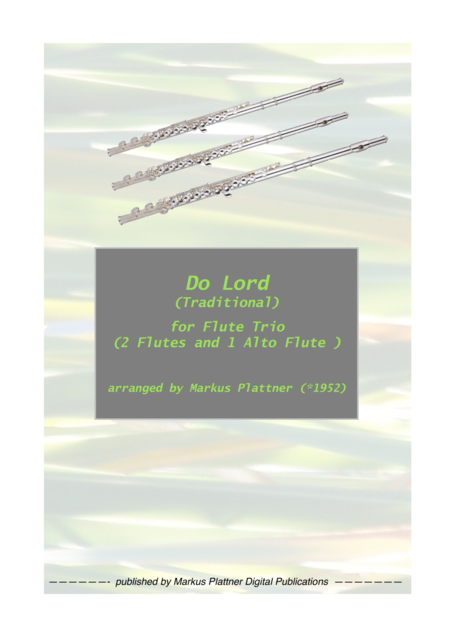 'Do Lord' for Flute Trio (2 flutes and alto flute)