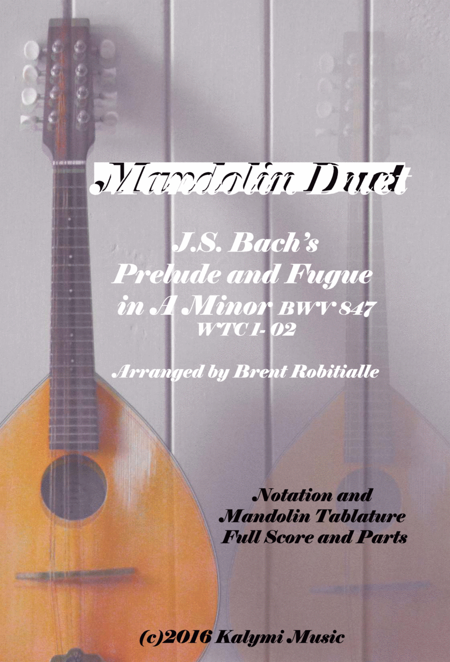 Mandolin Duet - J.S. Bach - Prelude and Fugue in A Minor