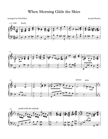 When Morning Gilds the Skies - (Laudes Domini) - a piano setting by Erik Kihss