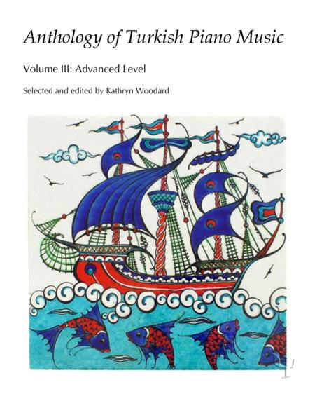 Anthology of Turkish Piano Music, Vol. III (Advanced)