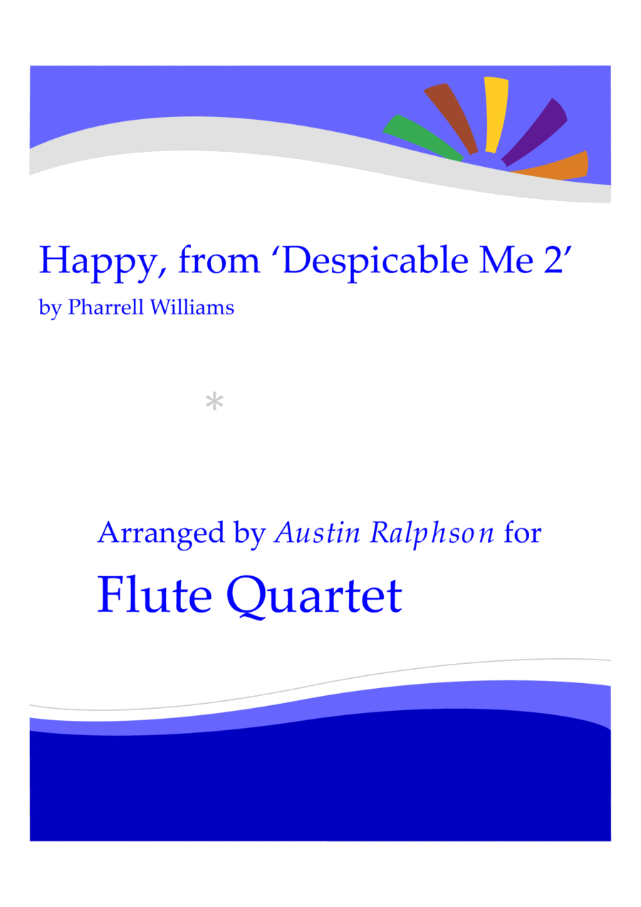 Happy, from 'Despicable Me 2' - flute quartet