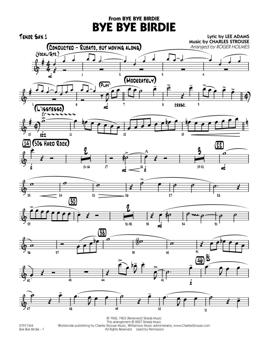 Bye Bye Birdie (w/ opt. Vocal) - Tenor Sax 1