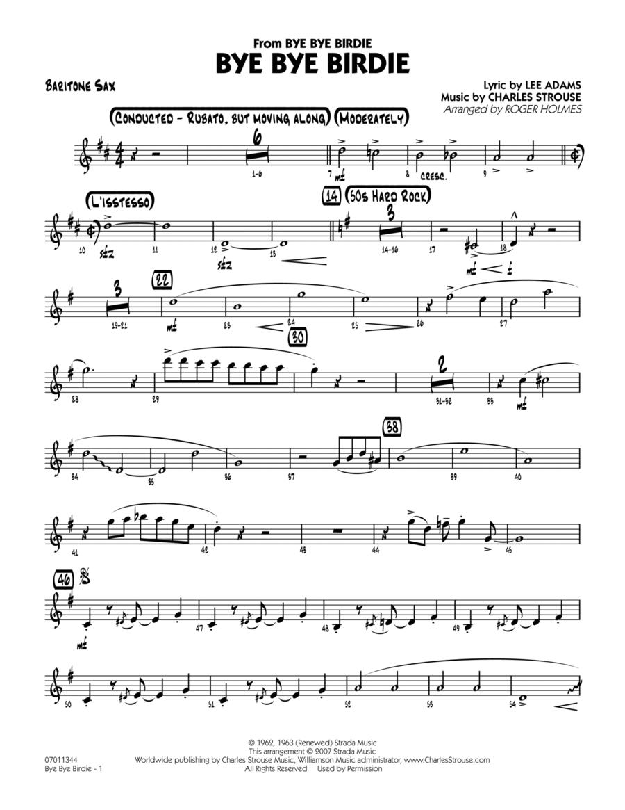 Bye Bye Birdie (w/ opt. Vocal) - Baritone Sax