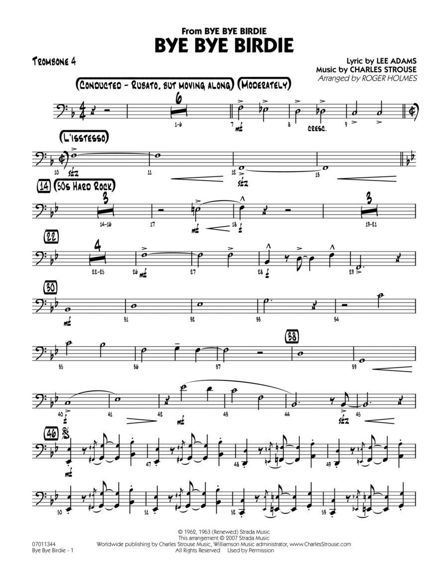 Bye Bye Birdie (w/ opt. Vocal) - Trombone 4