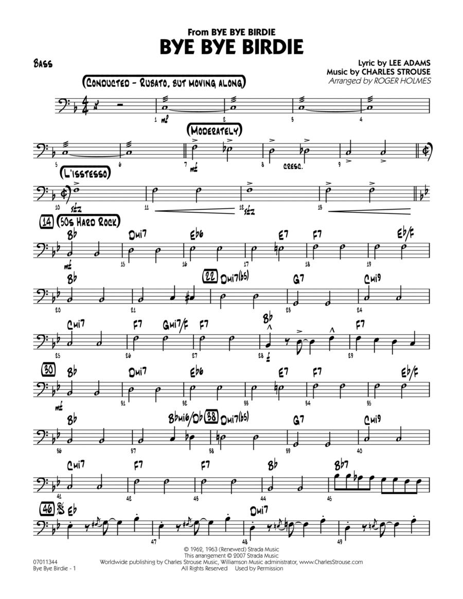 Bye Bye Birdie (w/ opt. Vocal) - Bass