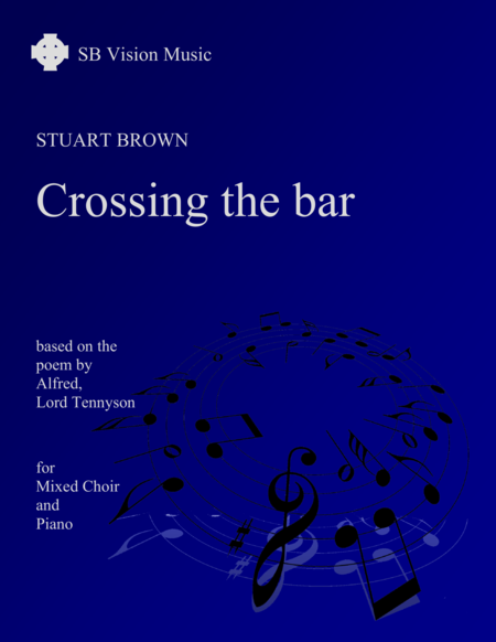 Crossing the Bar (version for mixed choir and piano)
