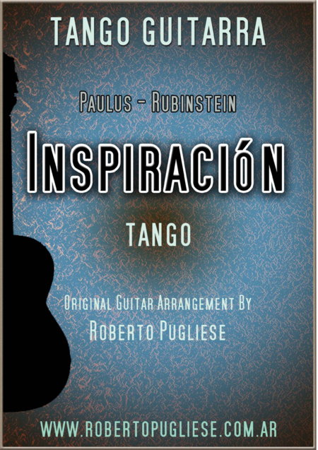 Inspiracion - tango for guitar (Paulus - Rubinstein)