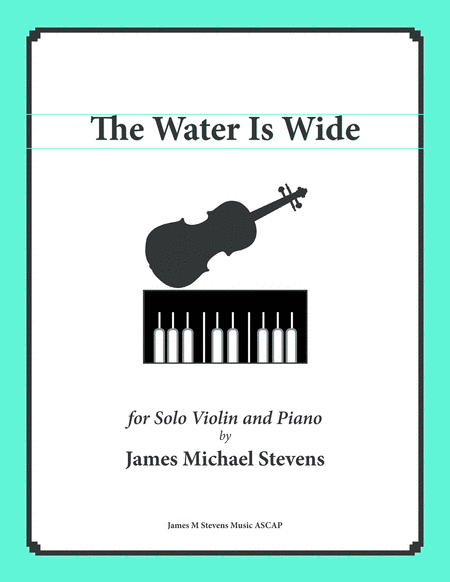 The Water Is Wide (Solo Violin & Piano)