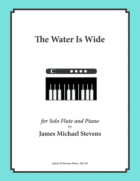 The Water Is Wide (Solo Flute & Piano)