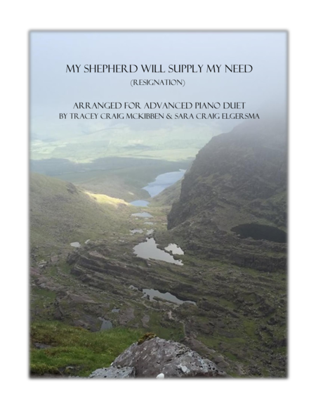 RESIGNATION: My Shepherd Will Supply My Need (Piano Duet)