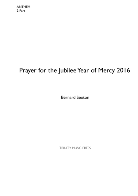 Hymn - Prayer for The Jubilee Year of Mercy 2016