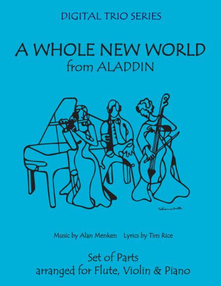 A Whole New World from 'Aladdin' for Trio - Flute, Violin & Piano