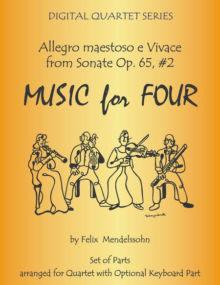 Allegro maestoso e Vivace from Sonata Op. 65, #2 by Mendelssohn for String Quartet or Piano Quintet