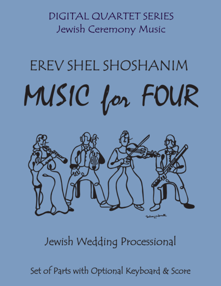 Erev Shel Shoshanim for Clarinet Quartet with Optional Keyboard or Piano