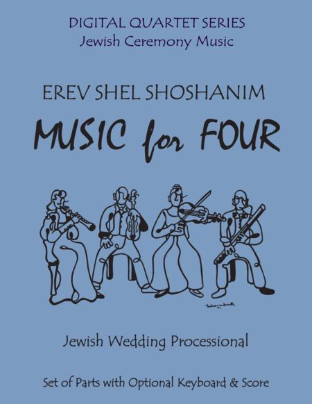 Erev Shel Shoshanim for Clarinet Quartet with Optional Keyboard or Piano