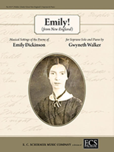 Emily! (from New England) Musical Settings of the Poems of Emily Dickinson