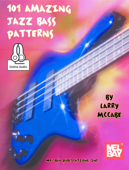 101 Amazing Jazz Bass Patterns
