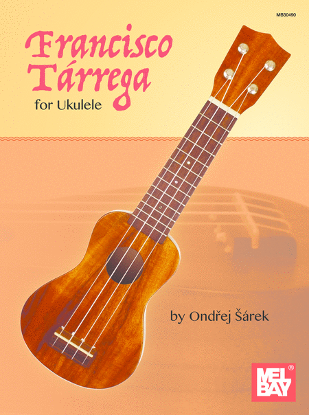 Francisco Tarrega for Ukulele