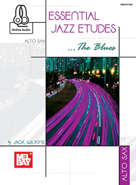 Essential Jazz Etudes..The Blues - Alto Sax