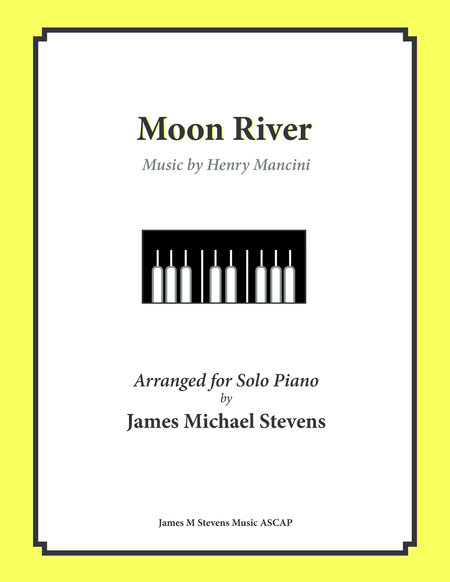 Moon River - Henry Mancini