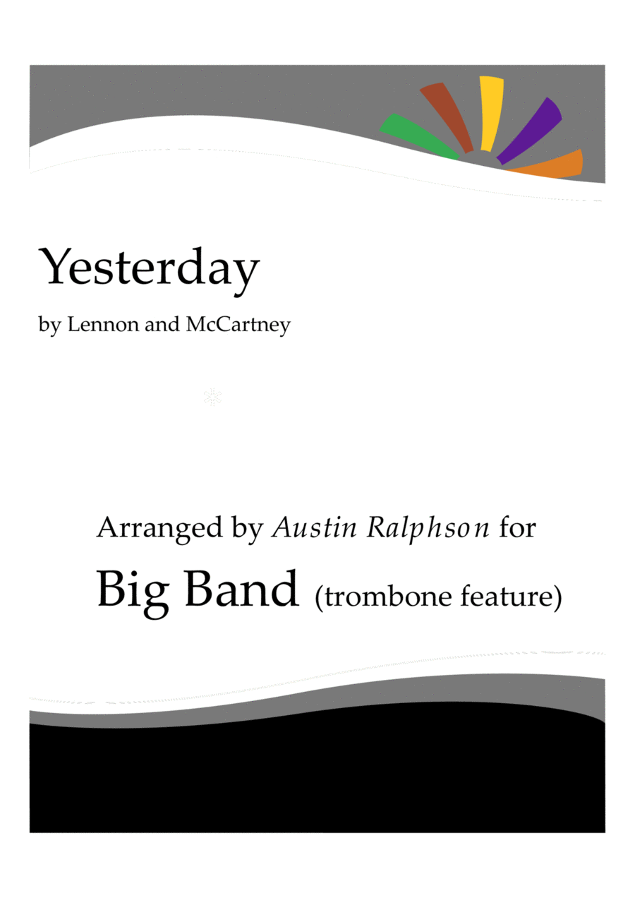 Yesterday - big band with solo trombone feature