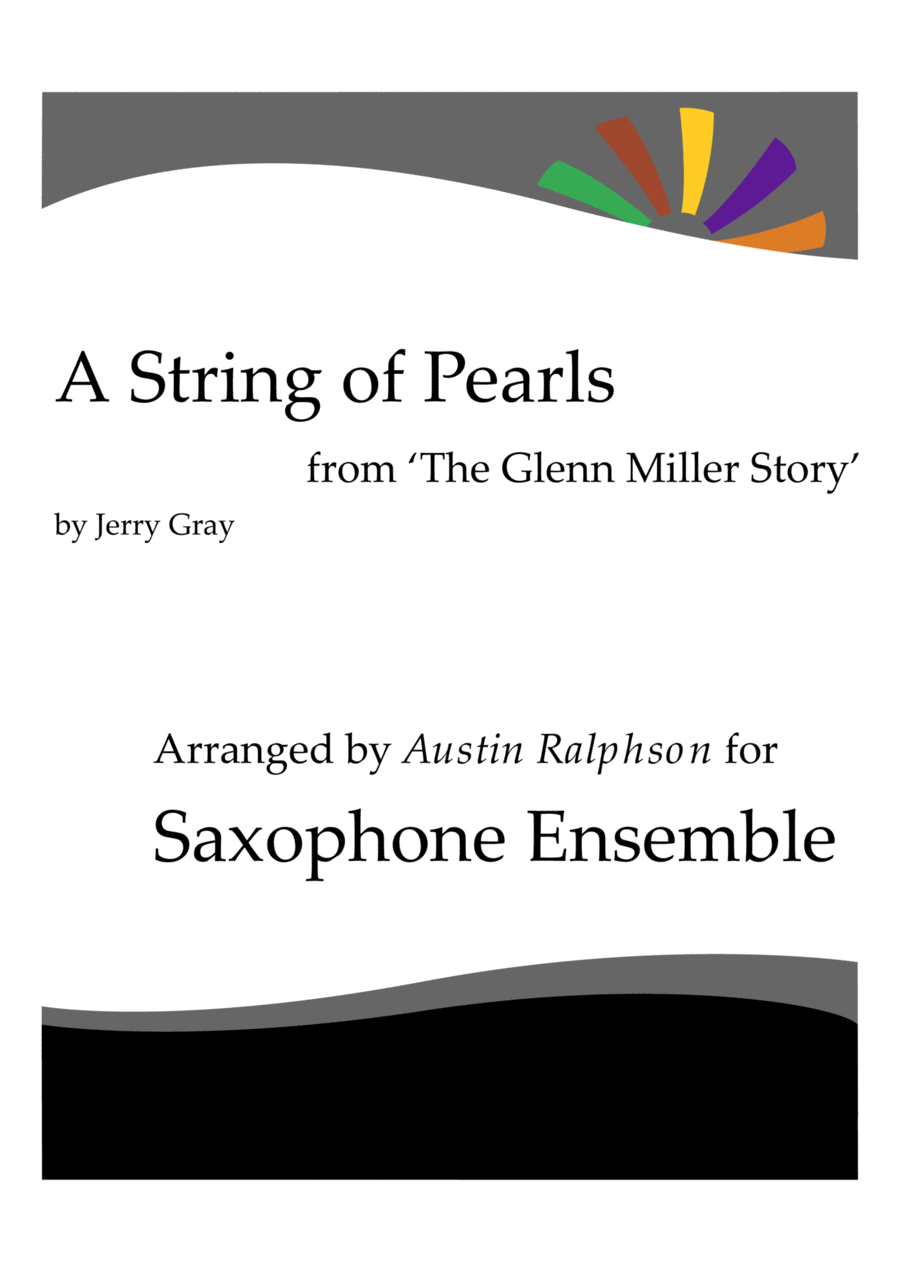 A String of Pearls from 'The Glenn Miller Story' - sax ensemble