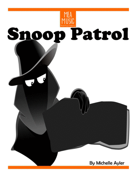 Snoop Patrol