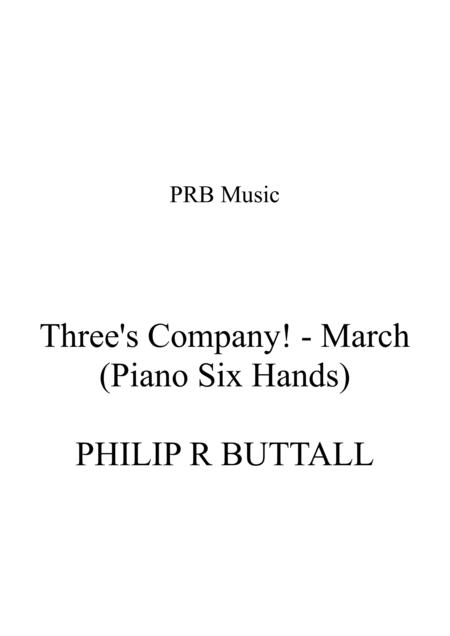 Three's Company March (Piano - Six Hands)