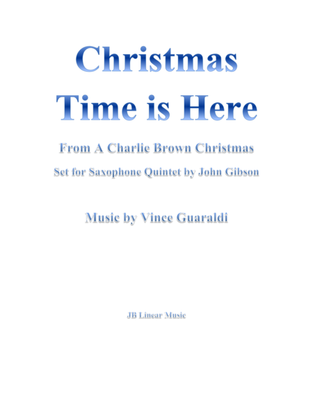 Christmas Time is Here from A Charlie Brown Christmas for 5 Saxes