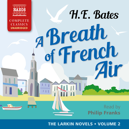 A Breath of French Air: The Larkin Novels, Vol. 2