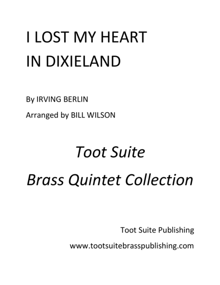 I Lost My Heart In Dixieland