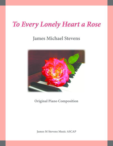 To Every Lonely Heart a Rose