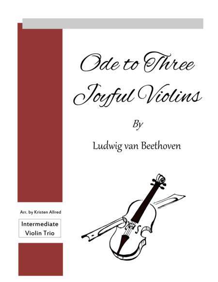 Ode to Three Joyful Violins (Ode to Joy)