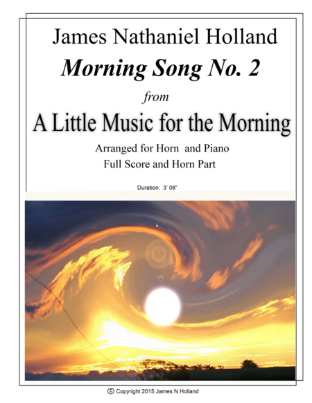Morning Song No 2 from A Little Music for the Morning, Arranged for Horn and Piano