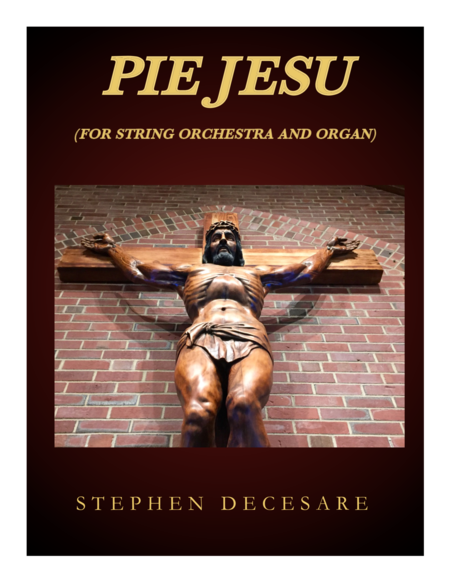Pie Jesu (for String Orchestra and Organ)
