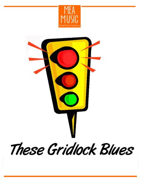 These Gridlock Blues