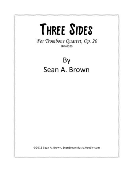 Three Sides for Trombone Quartet