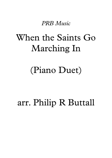 When the Saints Go Marching In (Piano Duet - Four Hands)