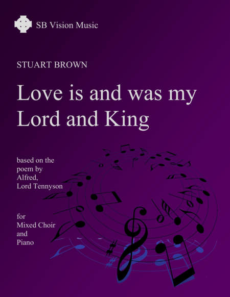 Love is and was my Lord and King (version for mixed choir and piano)